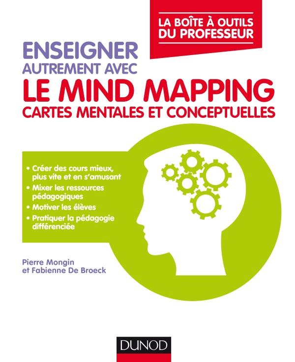 Enseigner autrement avec le mind mapping : un livre essentiel sur les cartes mentales à l'école, au collège et au lycée